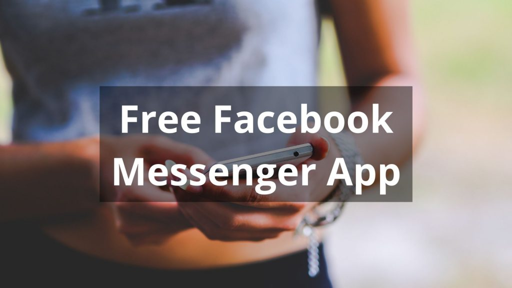 Free Facebook Messenger App