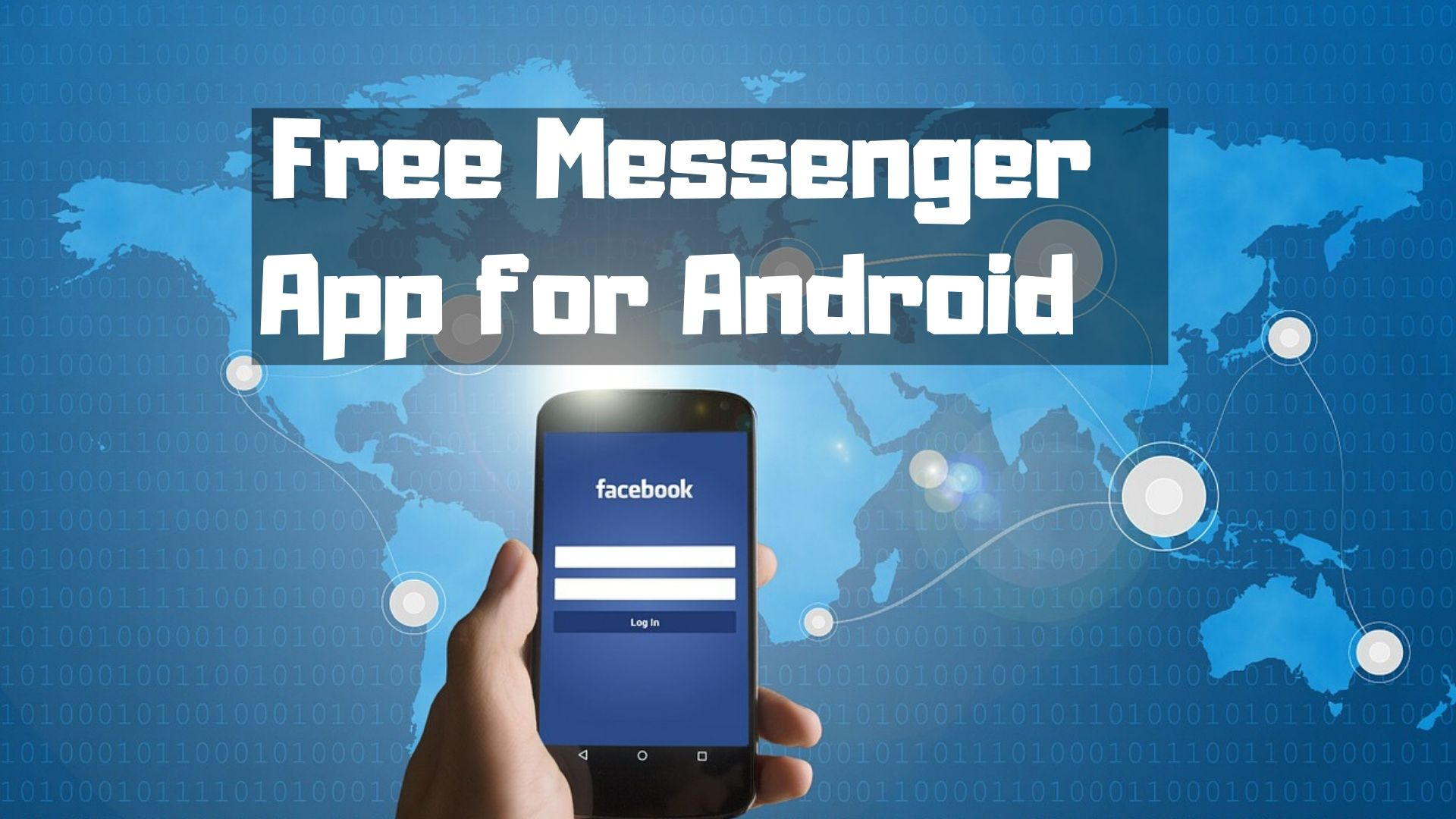Free Messenger App for Android